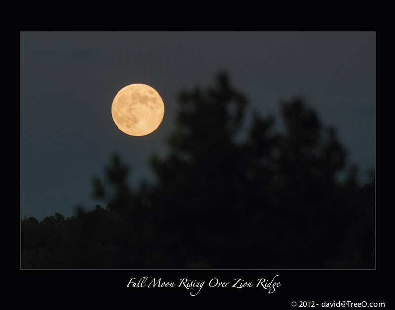 Full Moon Rising Over Zion Ridge - Jeff's Cabin - Zion National Park, Utah - September 29, 2012